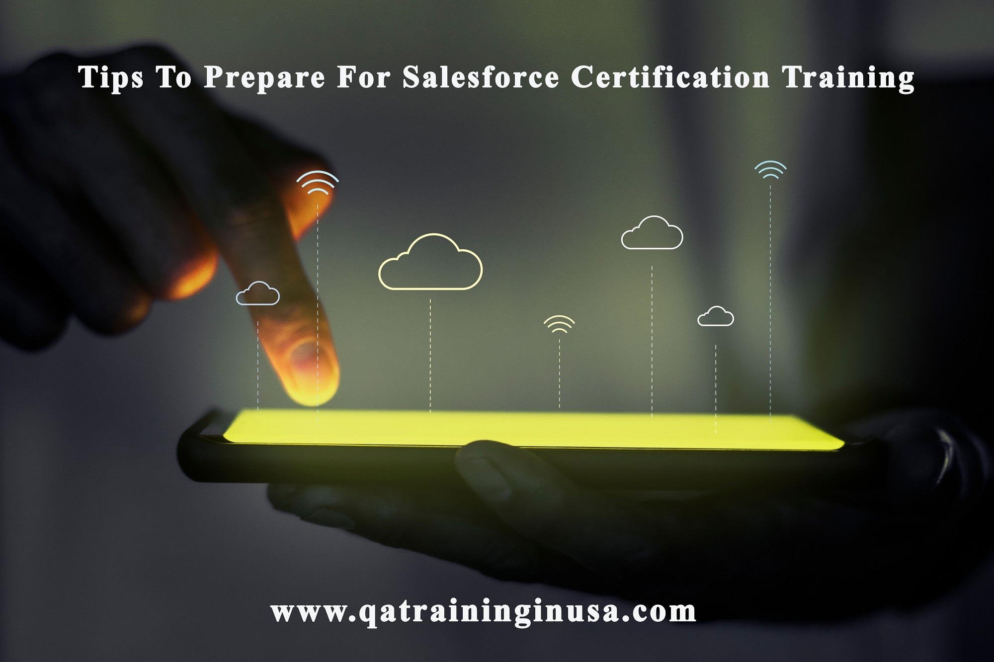 Tips To Prepare For Salesforce Certification Training