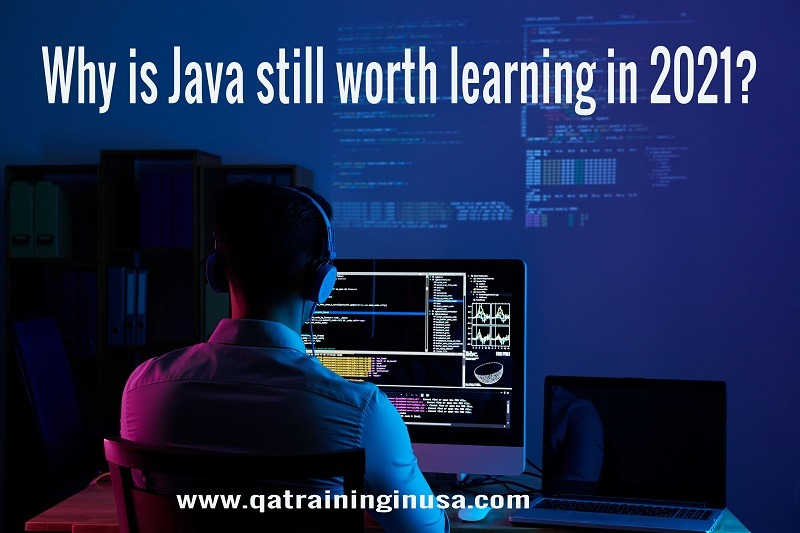 Why is Java still worth learning in 2021?